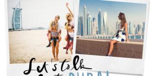 Wat je moet weten vóór je naar Dubai gaat