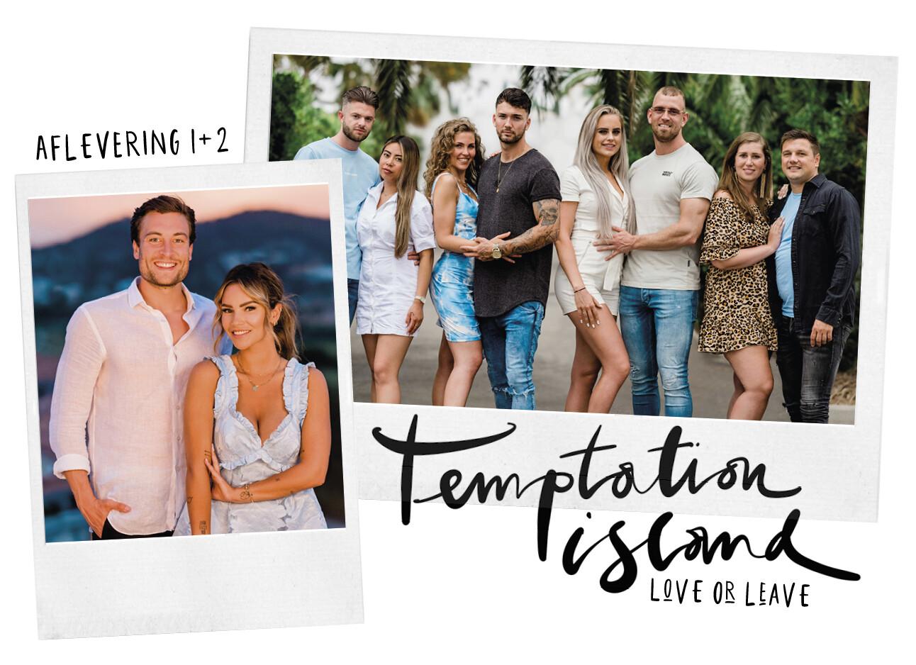 temptation island napraat aflevering 1 & 2