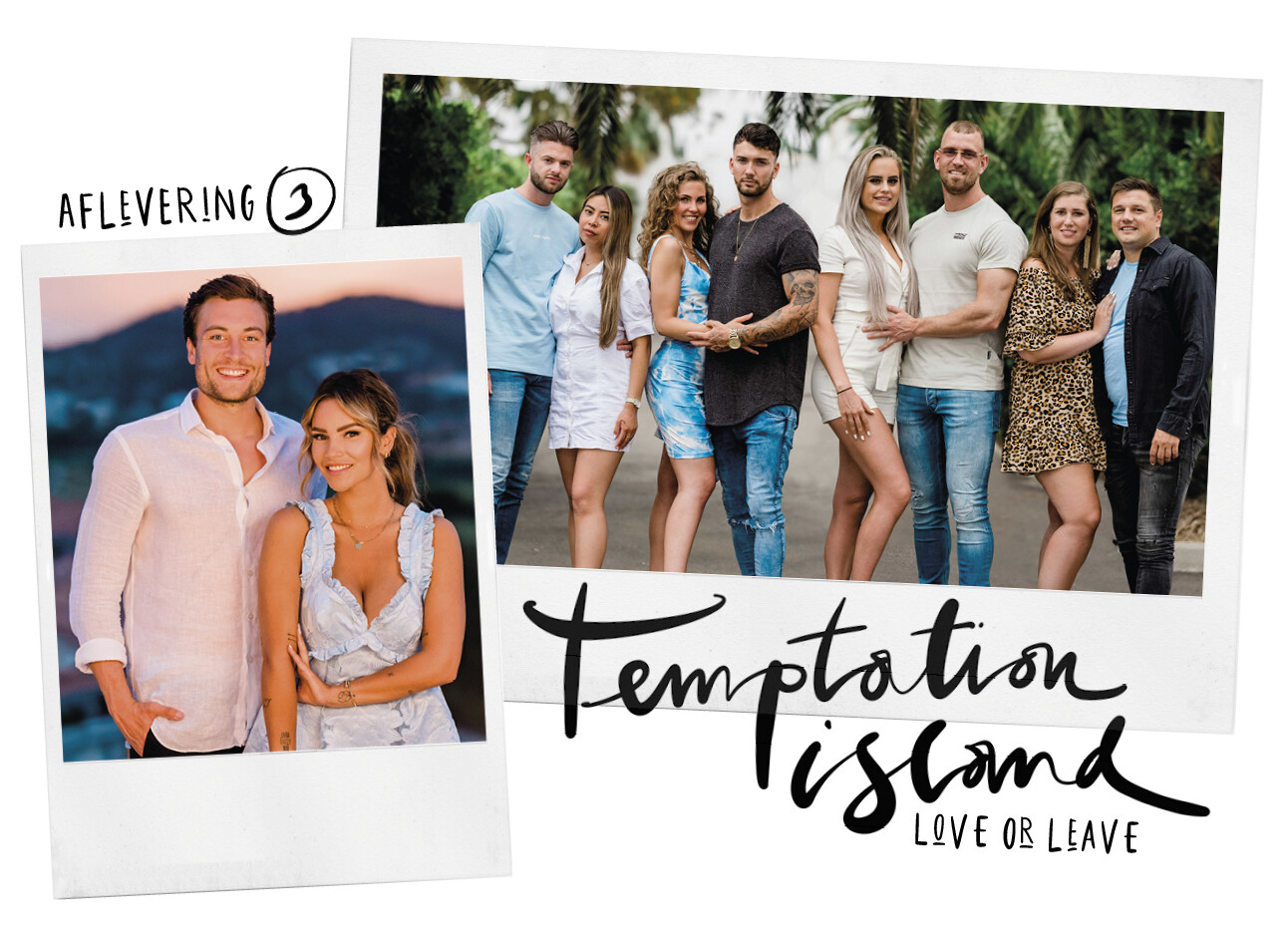 Temptation Island: De Napraat