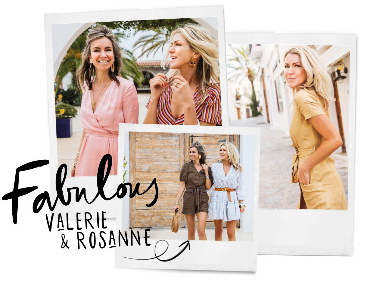 Valerie en Rosanne van ou boutque lachend op de foto in het buitenland zomers