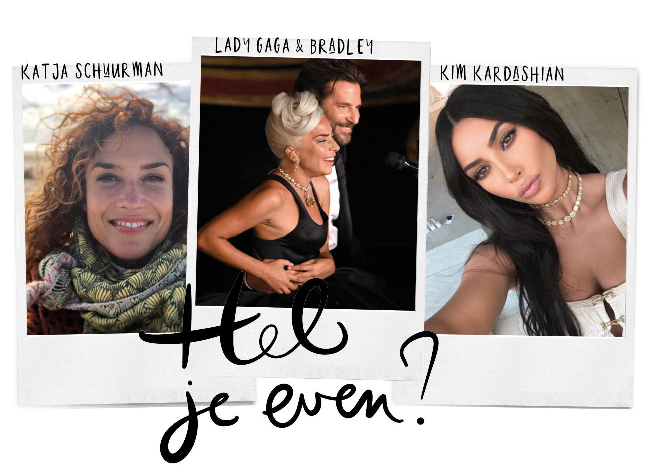 katja schuurman, lady gaga en bradley cooper achter een piano en een selfie van kim kardashian