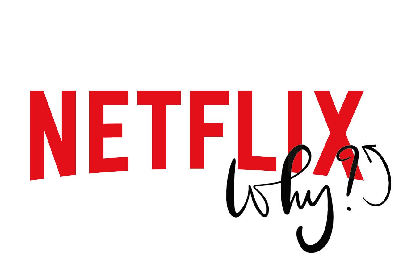 Netflix, ik heb een klacht