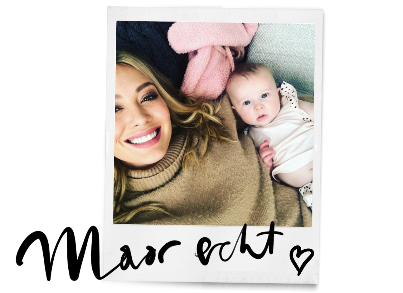 hilary duff en haar baby banks selfie, maar echt in polaroid