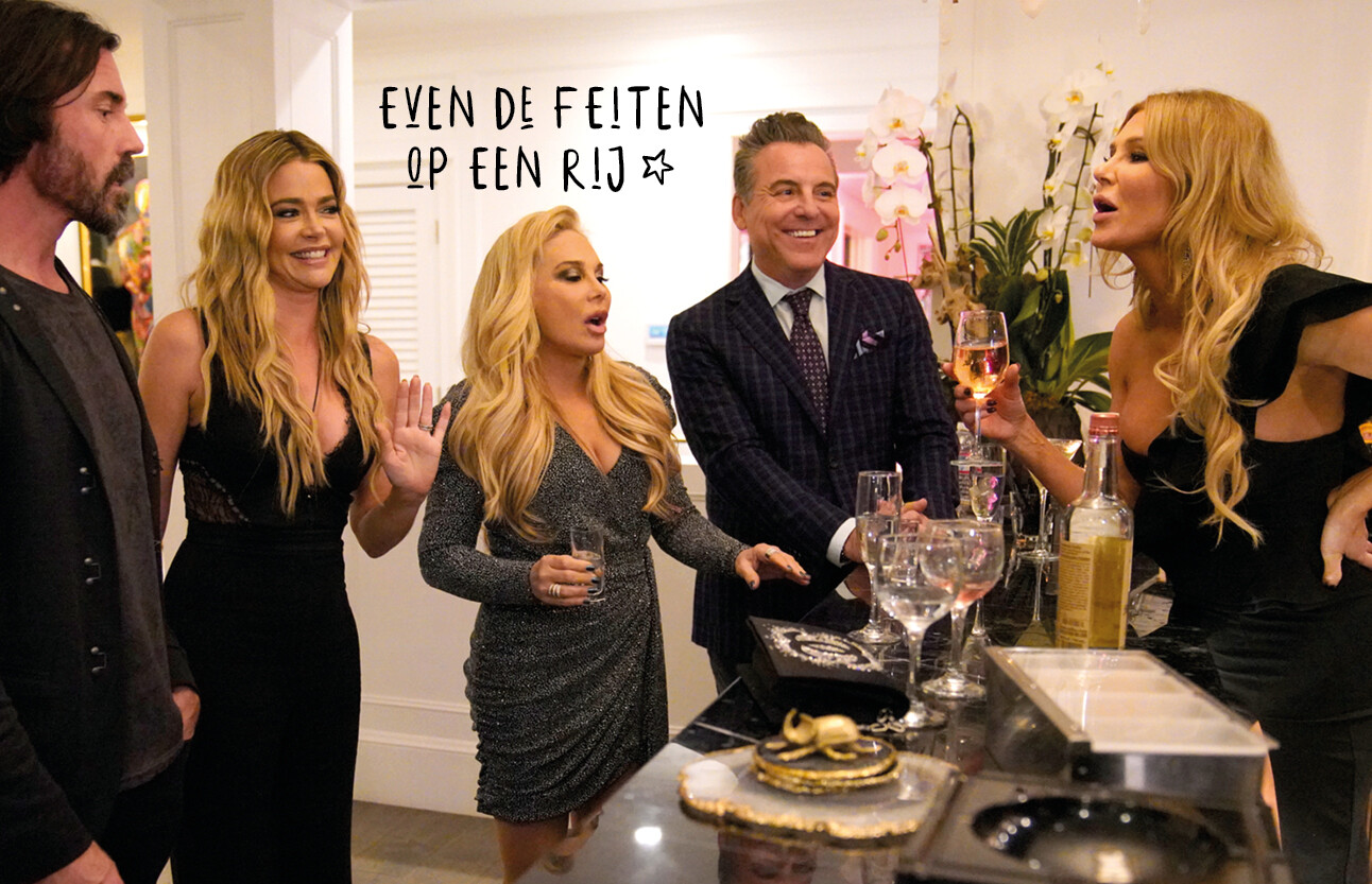 Als je ineens The Real Housewives of Beverly Hills ontdekt