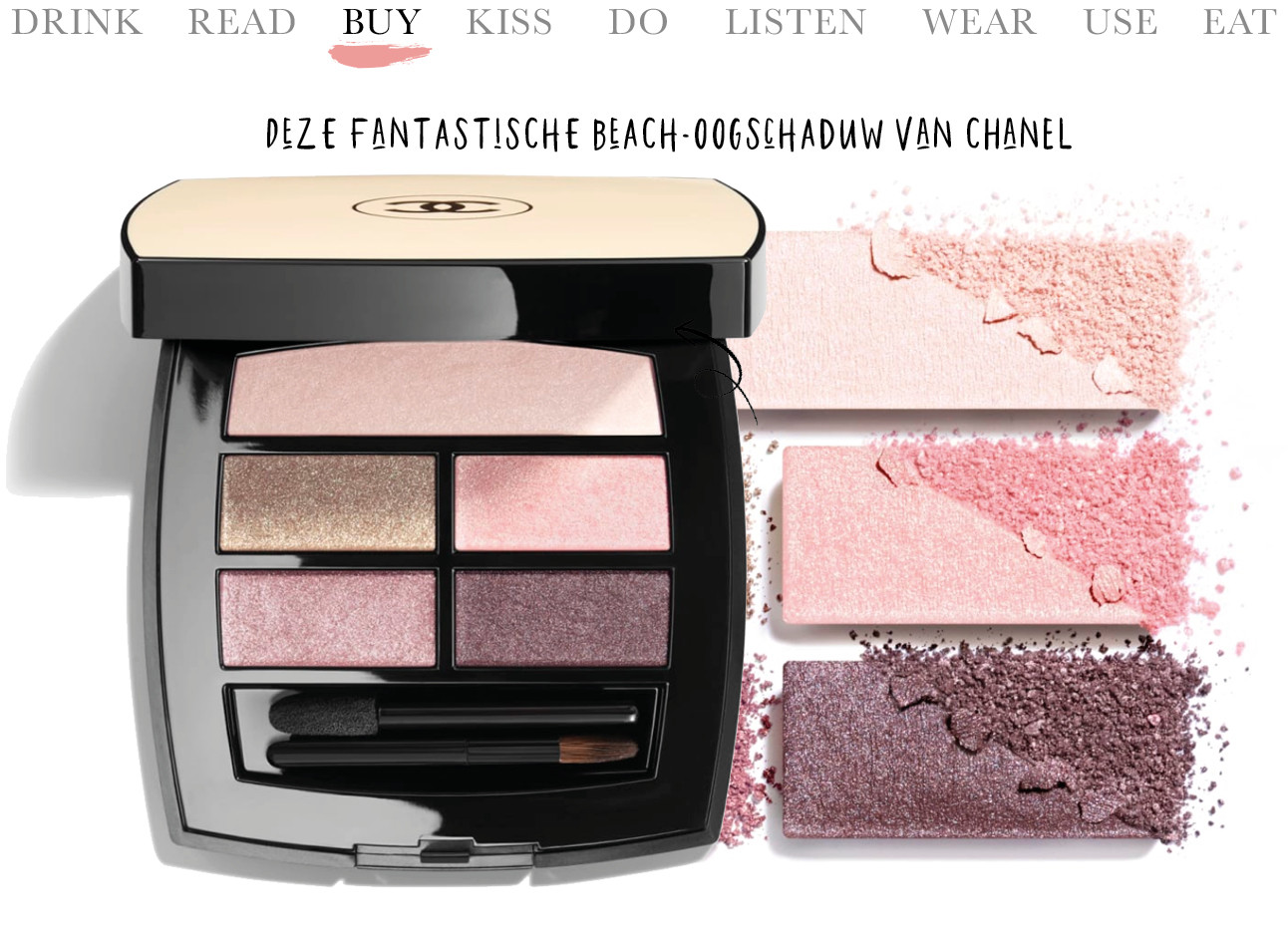 Today we…buy Deze fantastische beach-oogschaduw van CHANEL