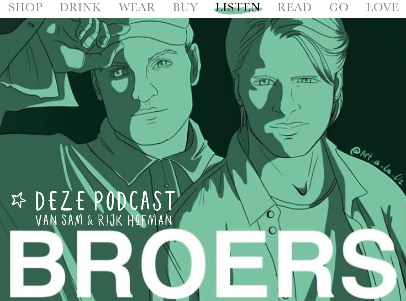 Podcast BROERS van rijk en sam hofman