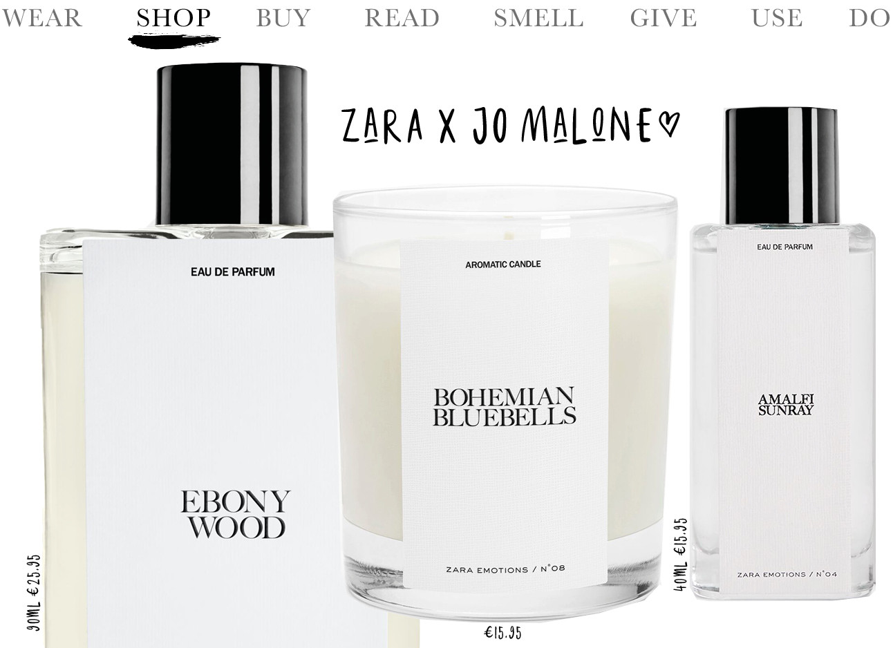 Today we shop - Zara X Jo Malone