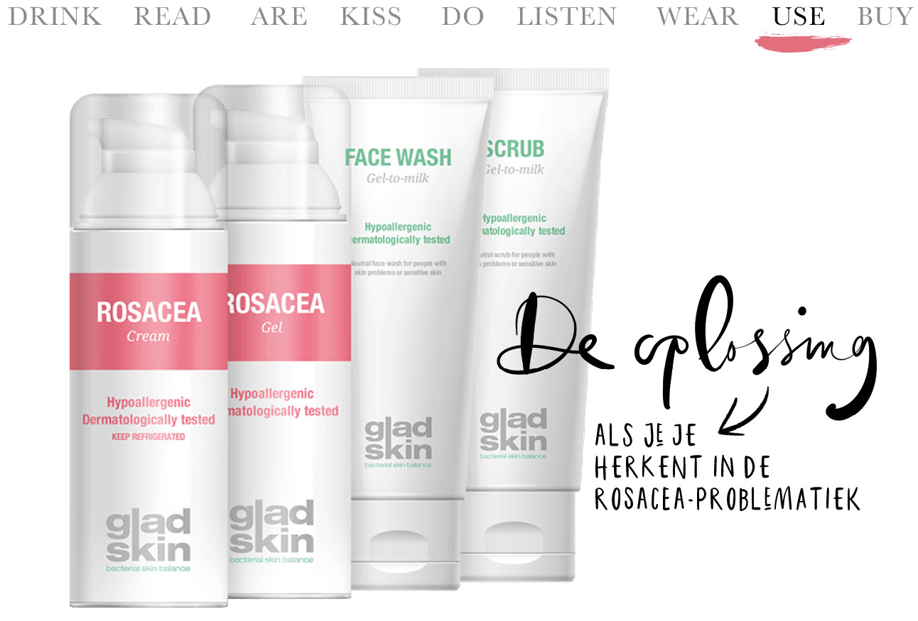 Today we… Use Hét middel tegen rosacea