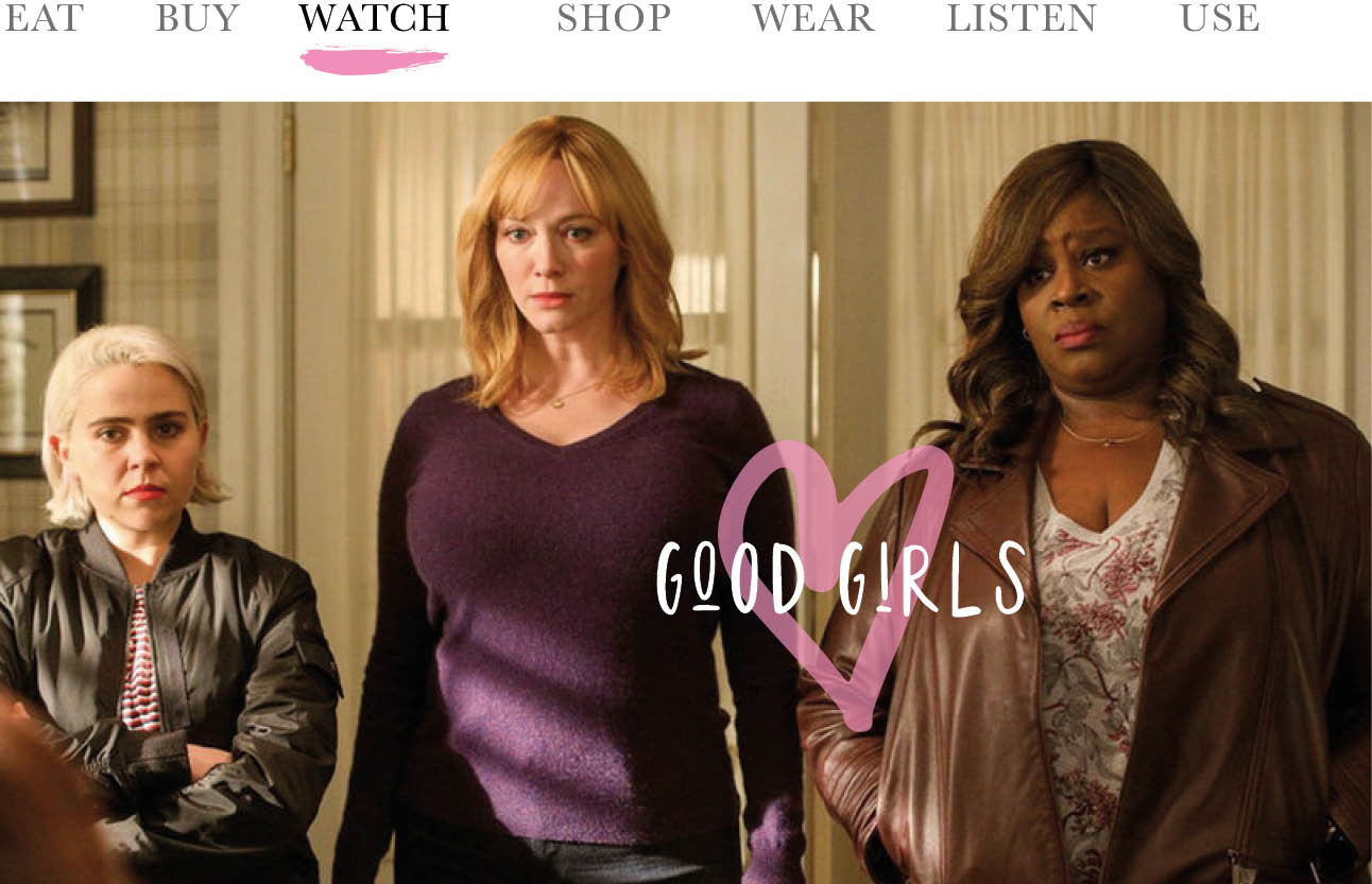 today we watch de serie good girls op netflix