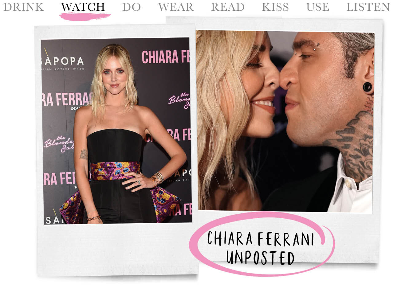 Today we watch - Chiara Ferragni Unposted