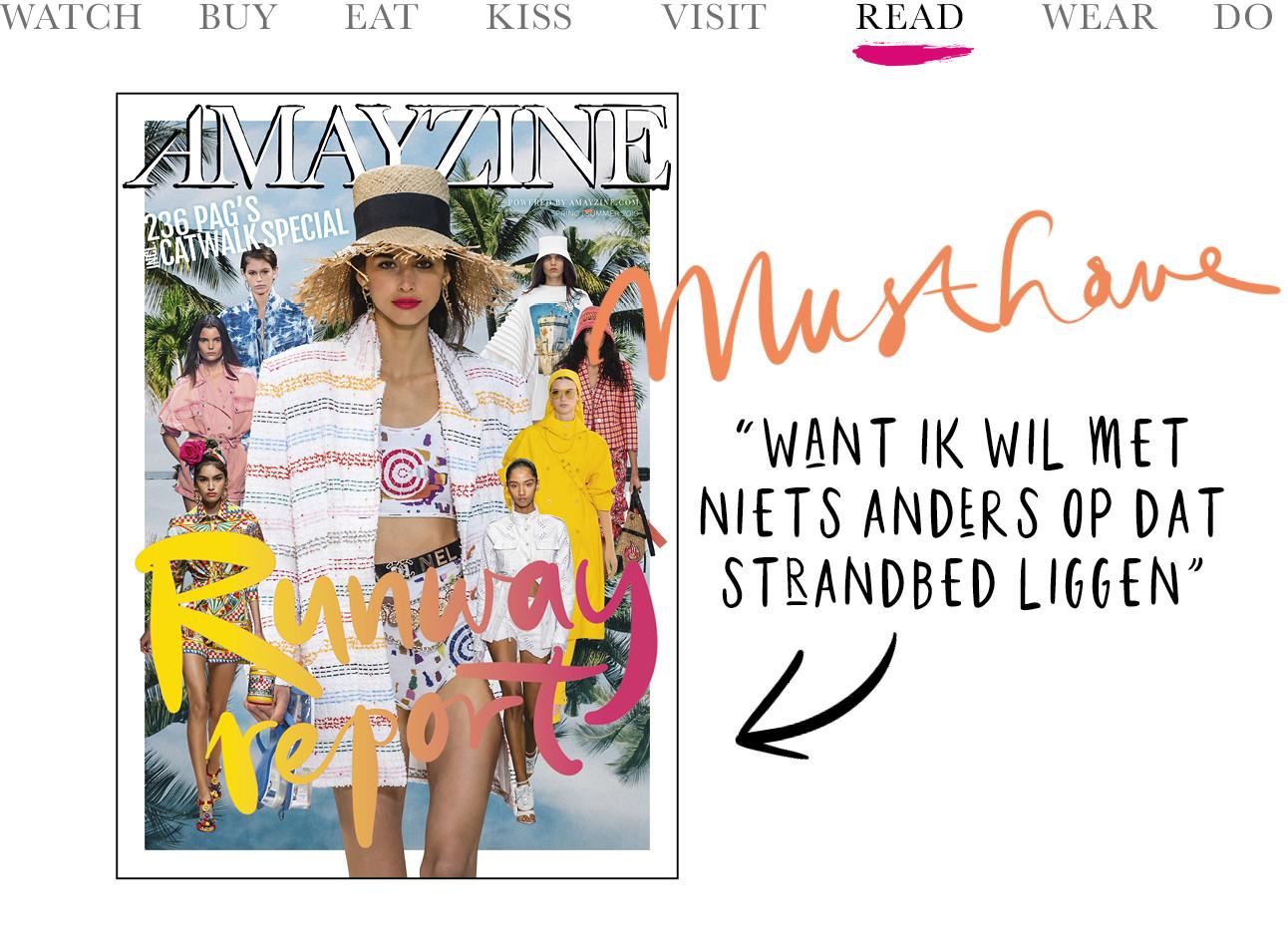 runway report van amayzine musthave om te lezen want ik wil met niets liever in dat strandbed liggen. Today we read