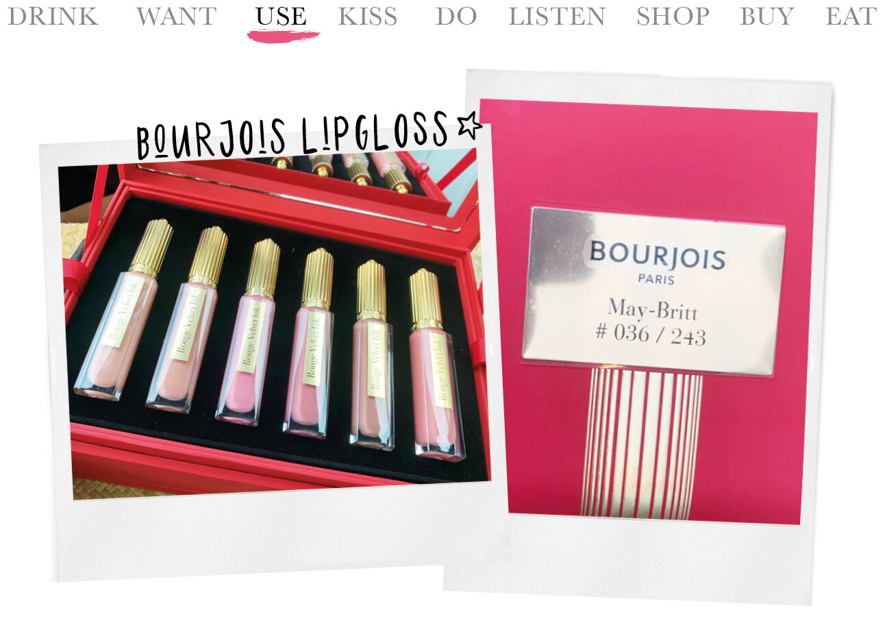 Today we…use Bourjois lipgloss