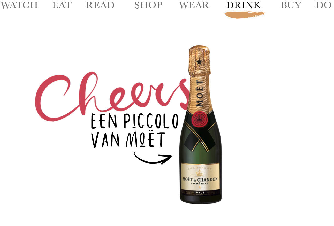 Today we… drink Een piccolo van Moët