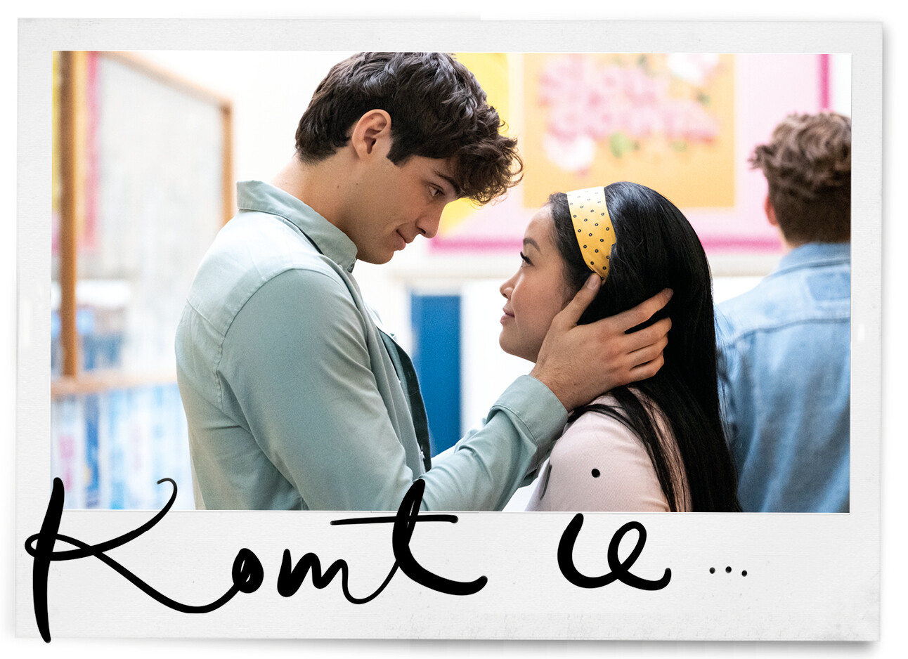 To All The Boys I've Loved Before 3: dit wil je weten