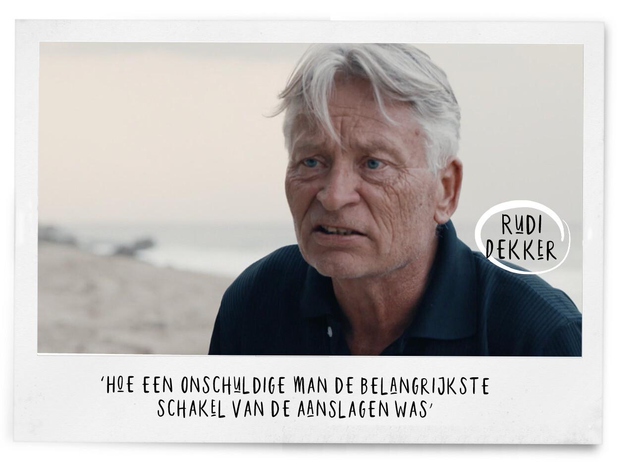 Het ongelooflijke verhaal van Rudi Dekker