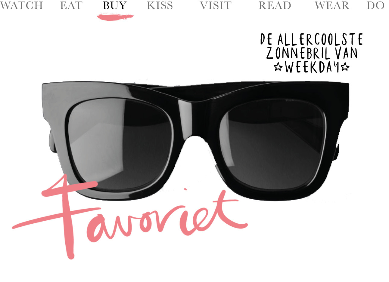 big pair of black sunglasses bij weekday pink words favoriet